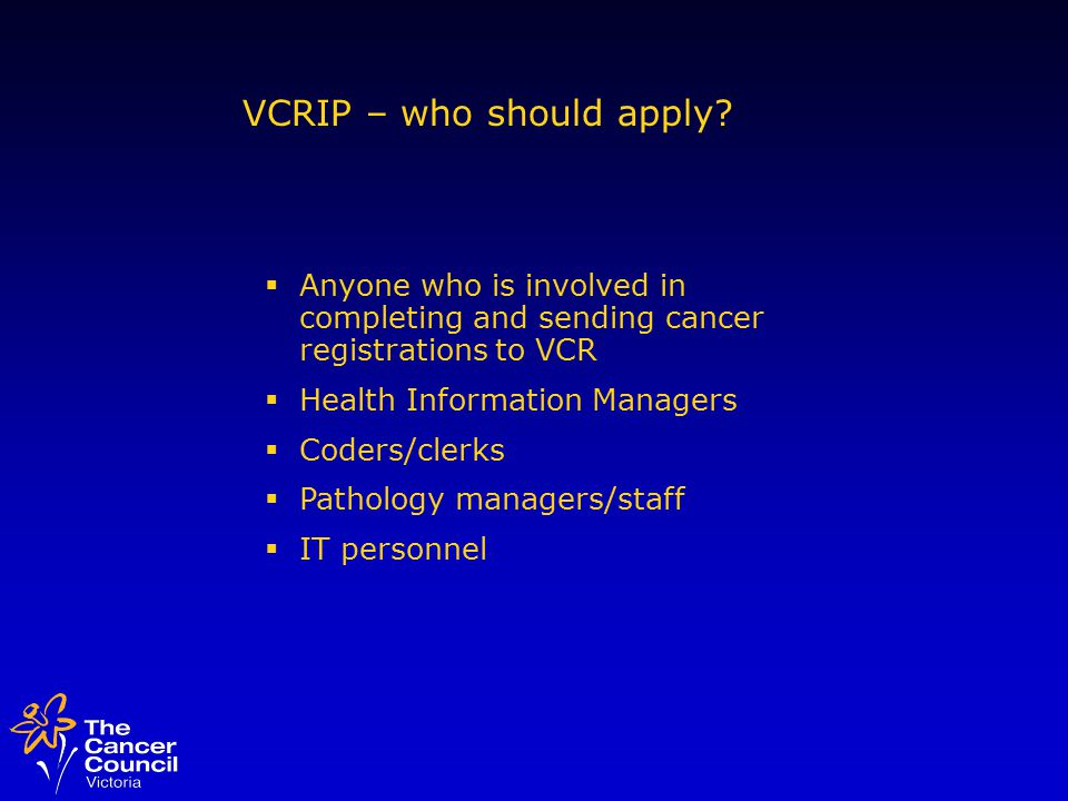 VCRIP – who should apply.