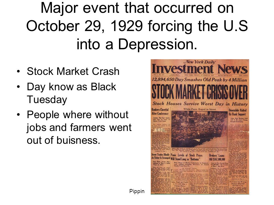 Pippin Term given to a dry period during the Great Depression that caused extensive damage to the farm economy.