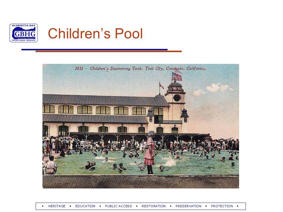 HERITAGE EDUCATION PUBLIC ACCESS RESTORATION PRESERVATION PROTECTION Children's Pool