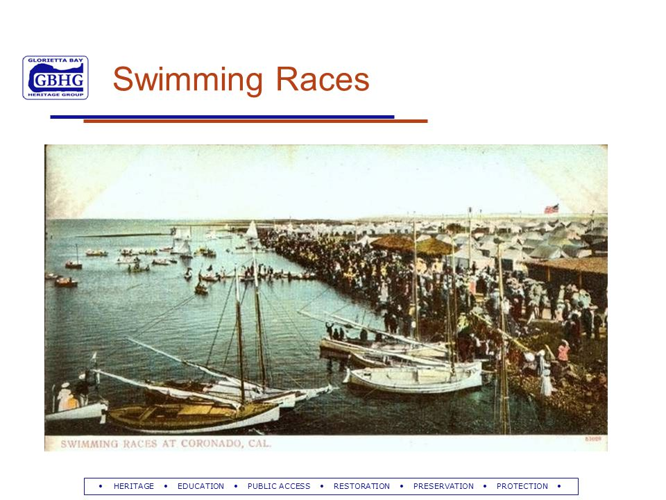 HERITAGE EDUCATION PUBLIC ACCESS RESTORATION PRESERVATION PROTECTION Swimming Races