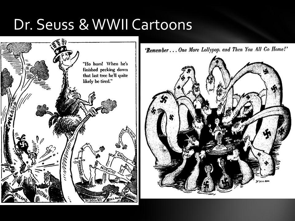 Dr. Seuss & WWII Cartoons