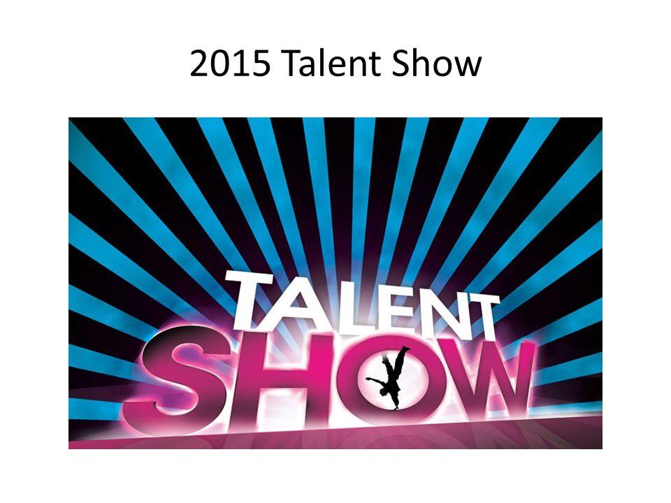 2015 Talent Show