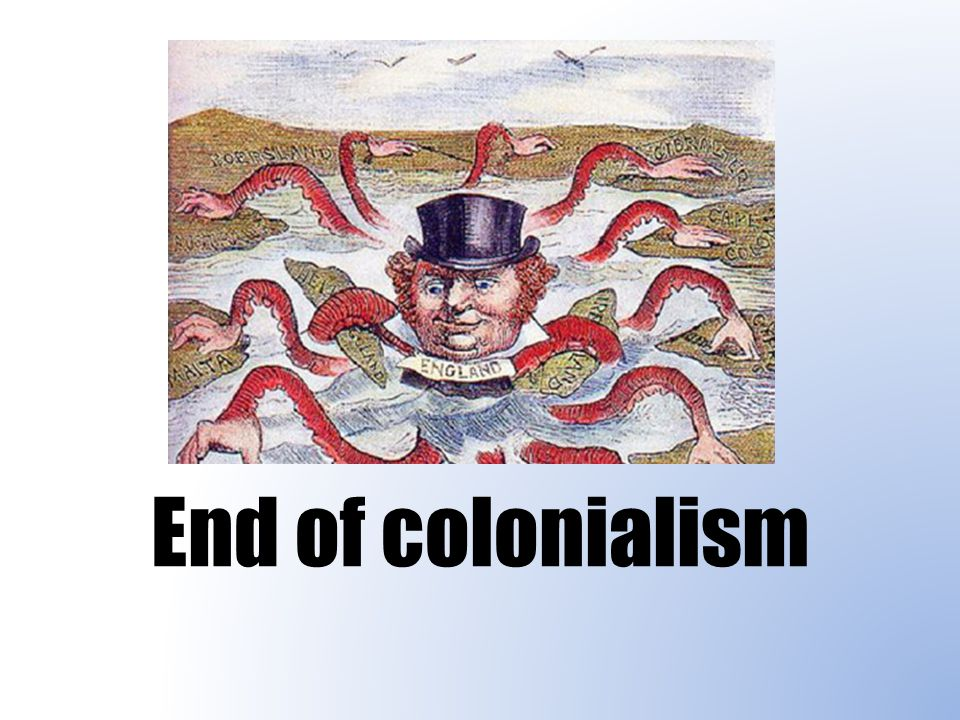 End of colonialism