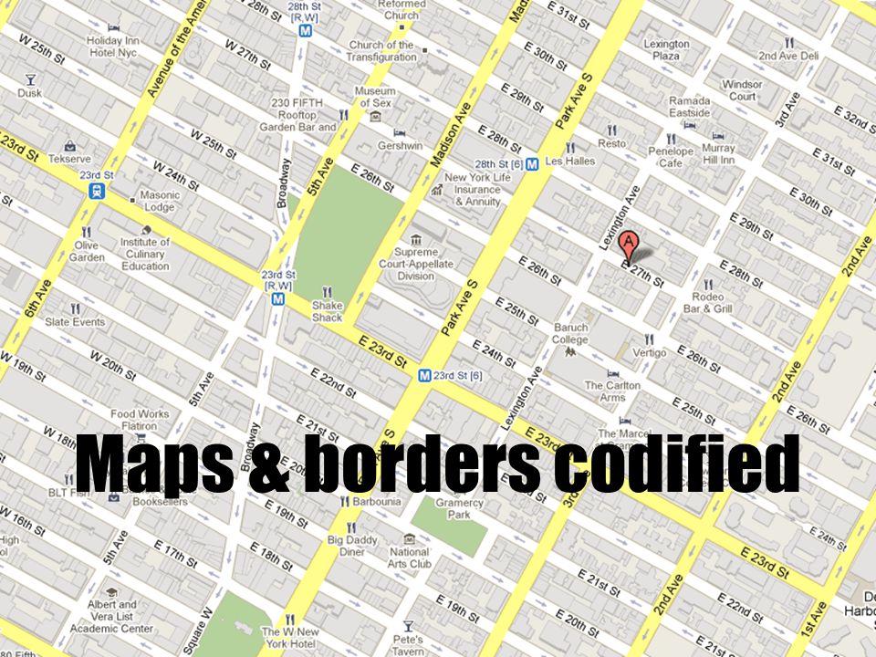 Maps & borders codified