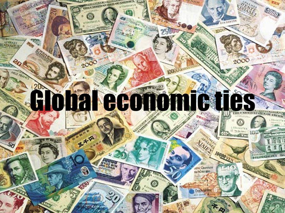 Global economic ties