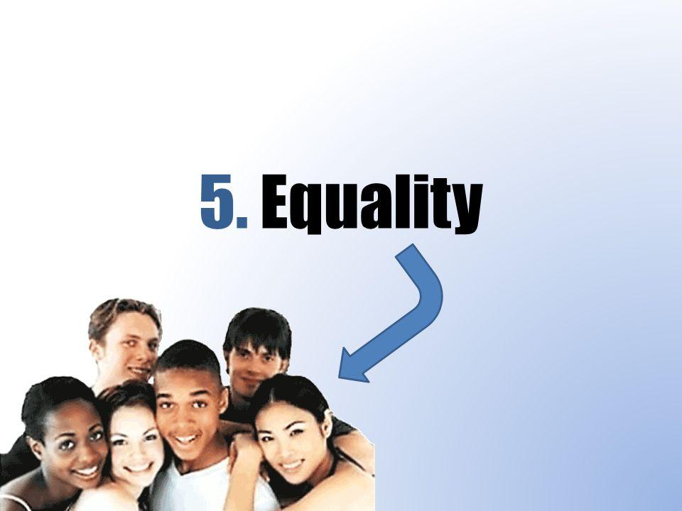 5. Equality