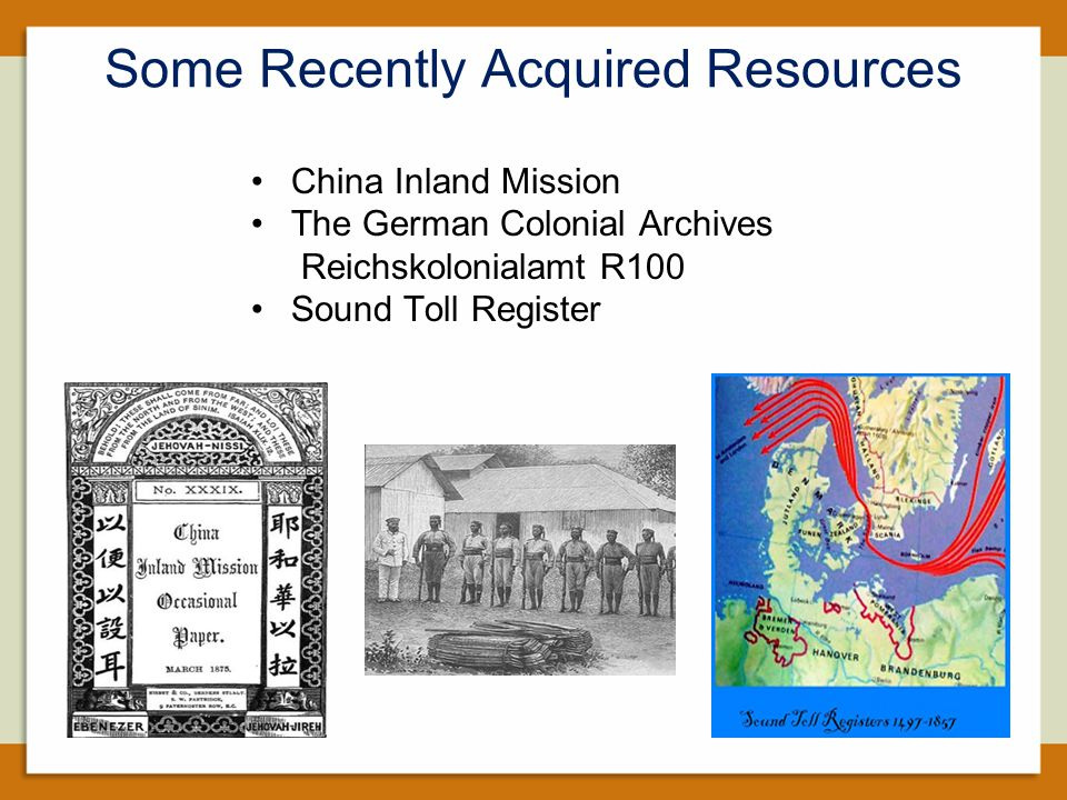 Some Recently Acquired Resources China Inland Mission The German Colonial Archives Reichskolonialamt R100 Sound Toll Register