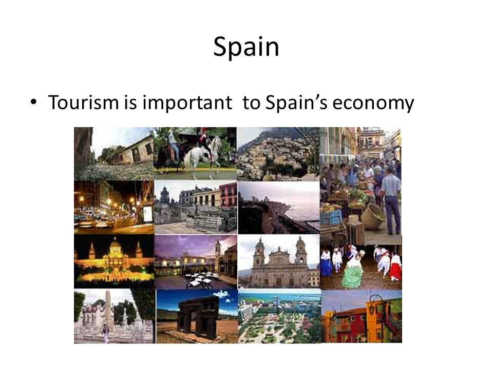 Spain Tourism is important to Spain's economy