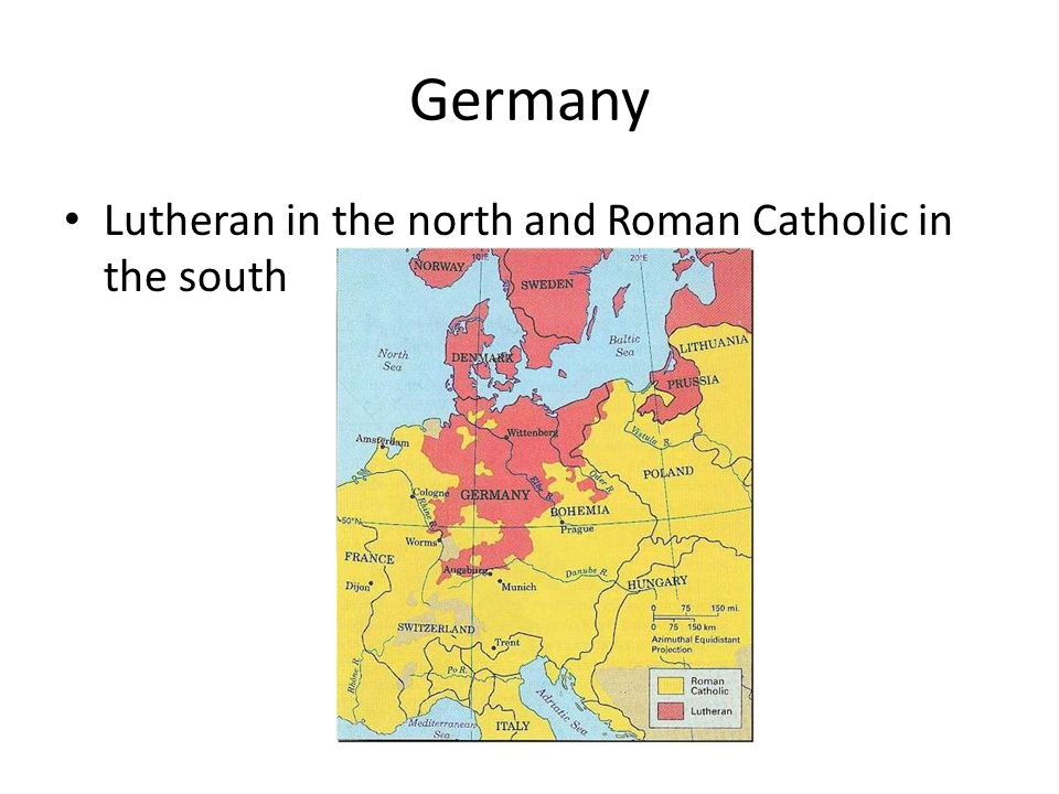 Lutheran in the north and Roman Catholic in the south