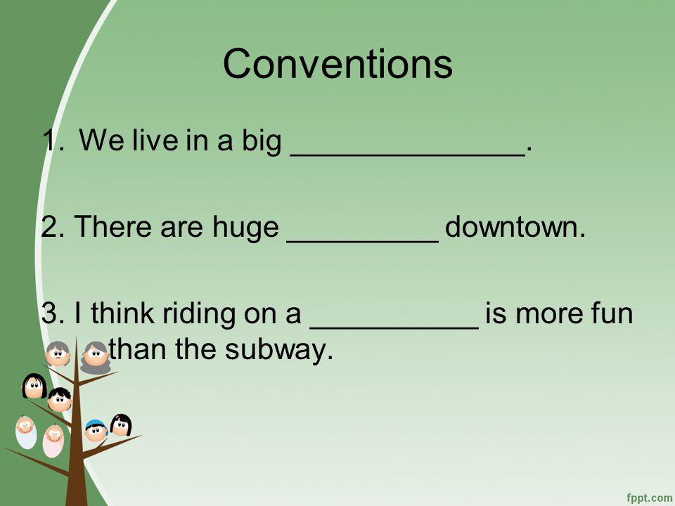 Conventions Common Nouns personanimalthingplace
