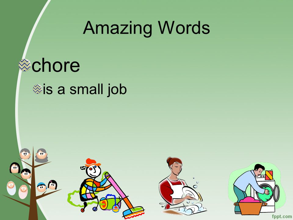 Amazing Words household is your home and what you do there