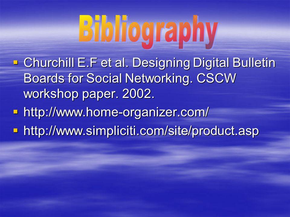  Churchill E.F et al. Designing Digital Bulletin Boards for Social Networking.