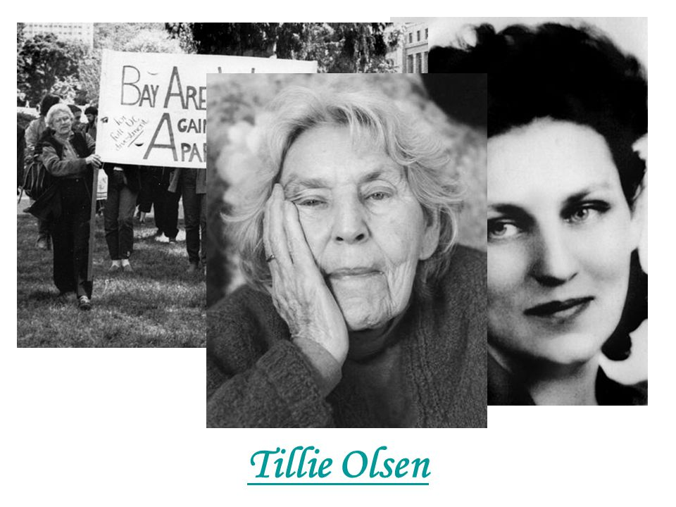 Tillie Olsen: Homework 1.What is the year of her birth.