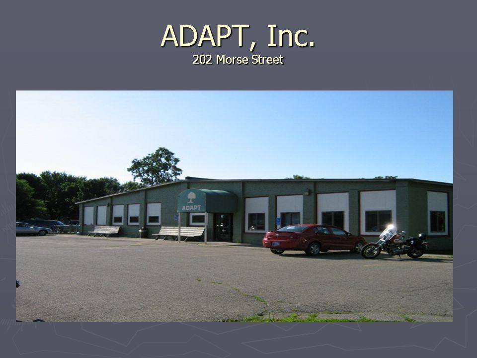 ADAPT, Inc. 202 Morse Street