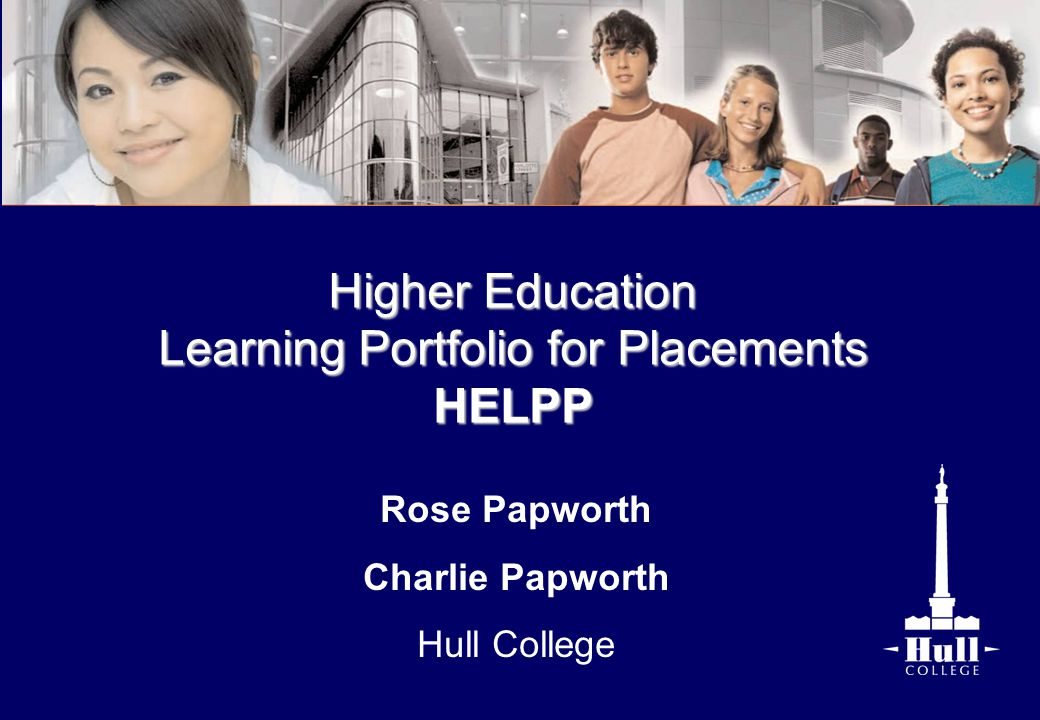 Rose Papworth Charlie Papworth Hull College Higher Education Learning Portfolio for Placements HELPP