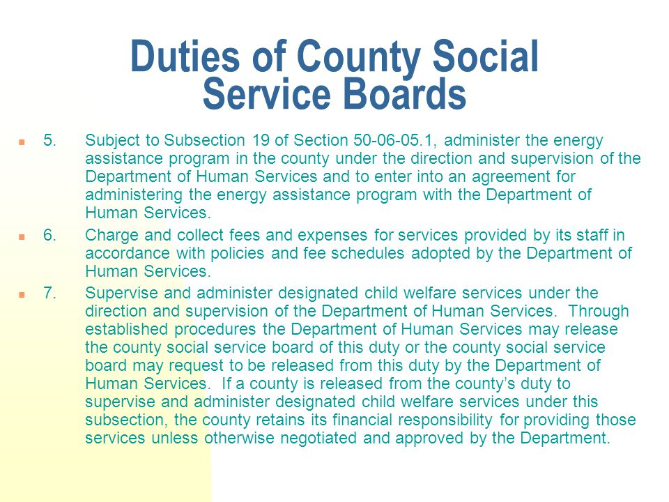 Duties of County Social Service Boards 5.