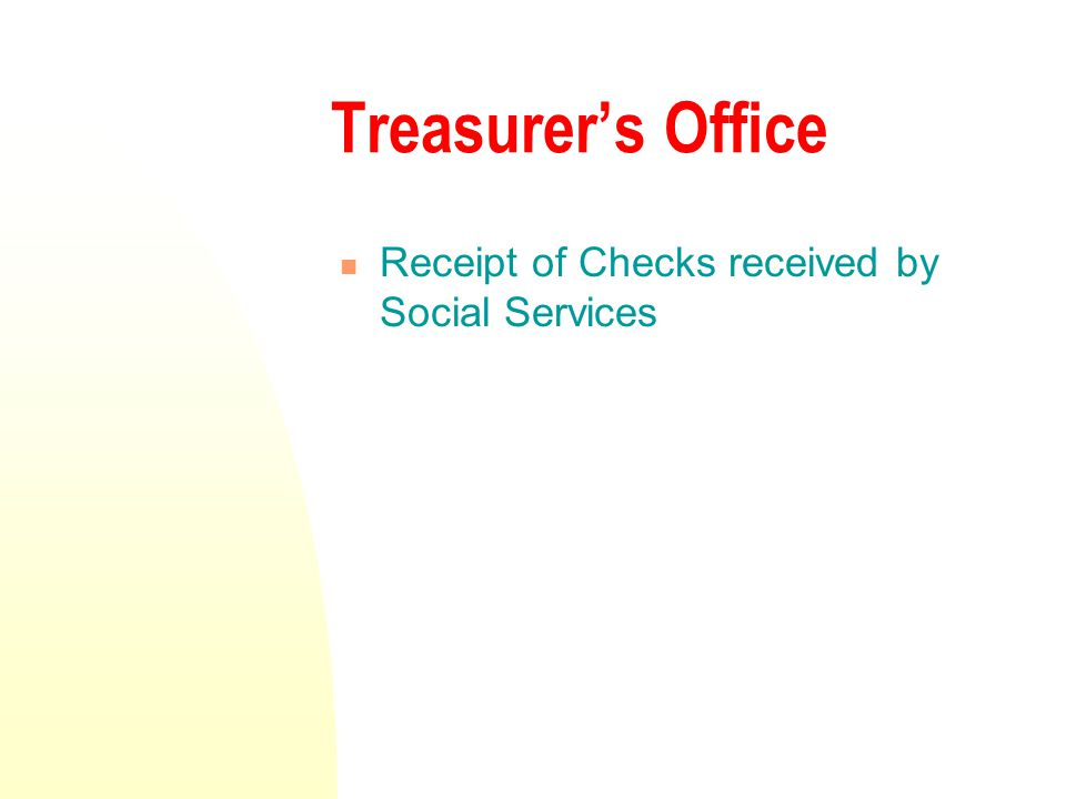Treasurer's Office Receipt of Checks received by Social Services