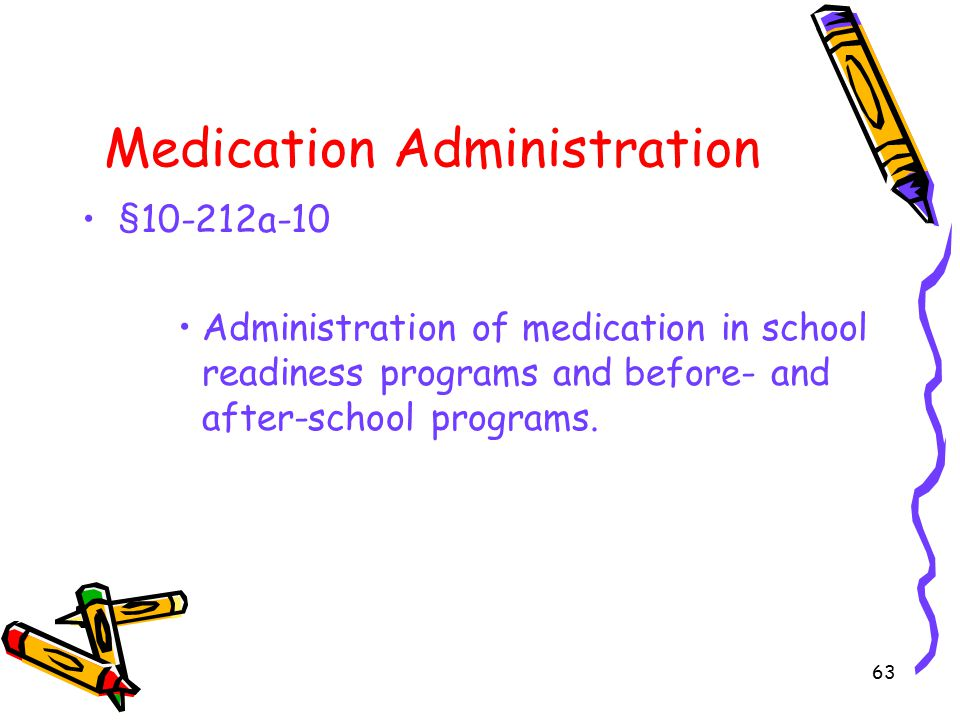 Medication Administration §10-212a-10 Administration of medication in school readiness programs and before- and after-school programs.