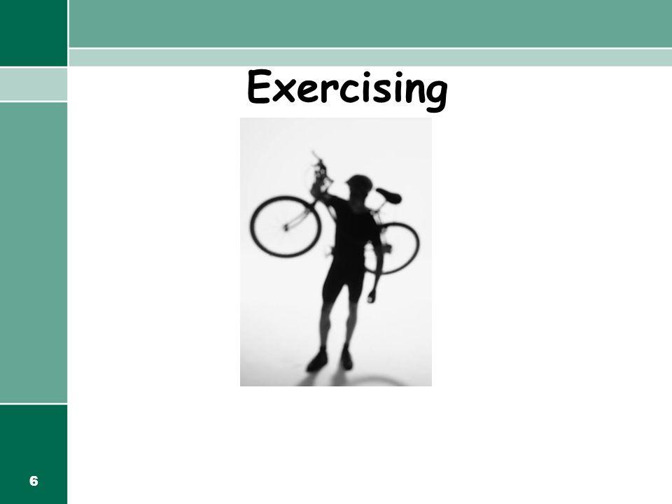 6 Exercising