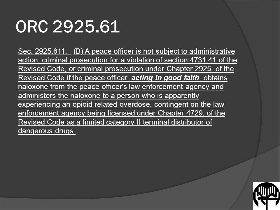 ORC 2925.61 Sec. 2925.611.