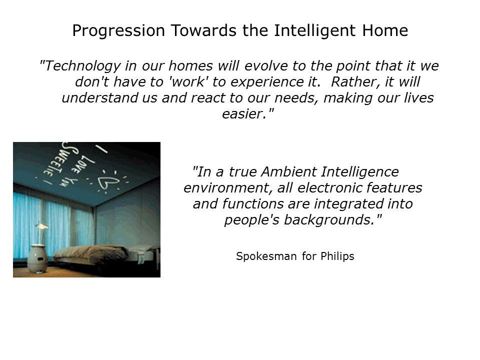Progression Towards the Intelligent Home