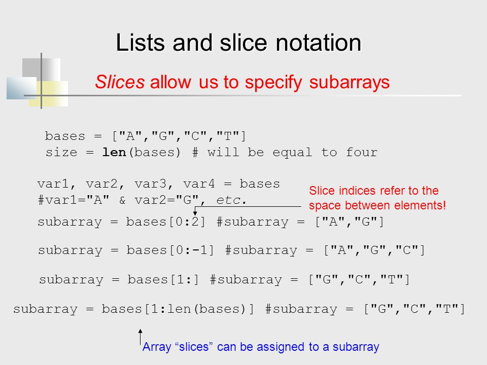 Lists and slice notation bases = [
