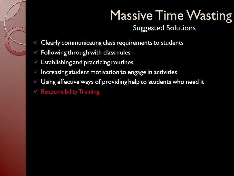 Conclusion Teachers learn to provide help efficiently a) Organize the classroom seating so that all students can be reached quickly b) Use visual instructional plans (VIPS) c) Minimize the time used for giving help to students