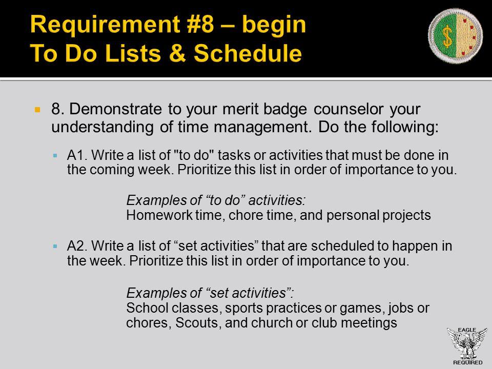 Requirement #8 – begin To Do Lists & Schedule  8.