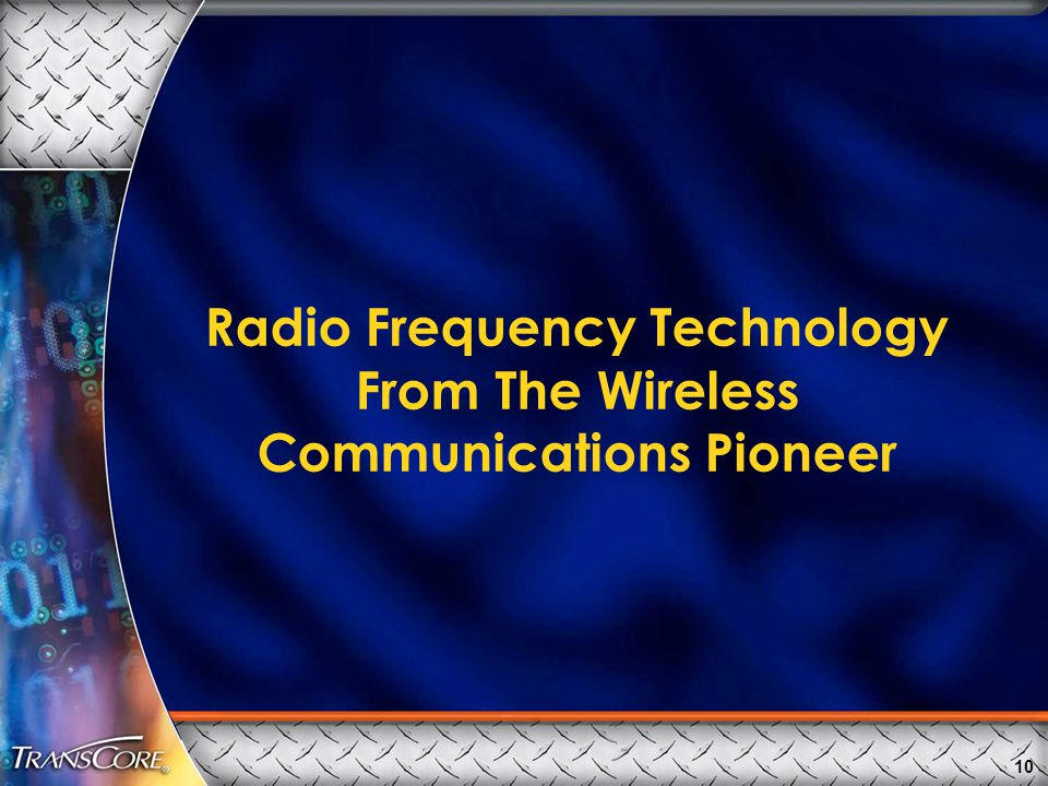 Radio Frequency Technology From The Wireless Communications Pioneer 10