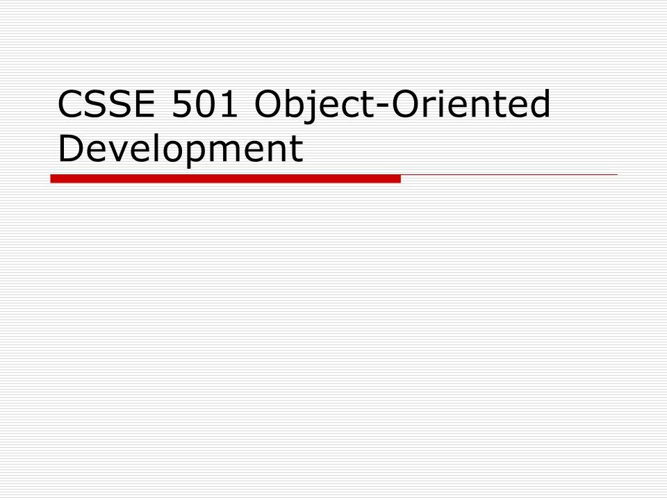 CSSE 501 Object-Oriented Development
