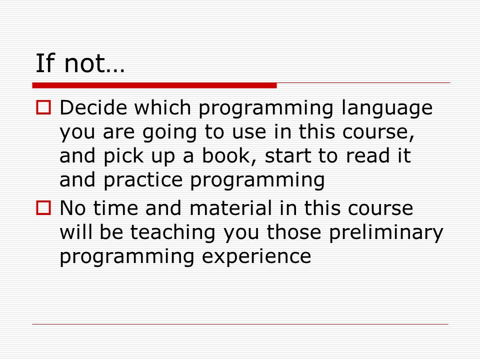 Course Overview  Topics Abstraction, Encapsulation Interface and Implementation, Abstract Data Type Object-Oriented Design Principles Classes, Methods, Instances Object Communication (Message Passing) Inheritance, Multiple Inheritance