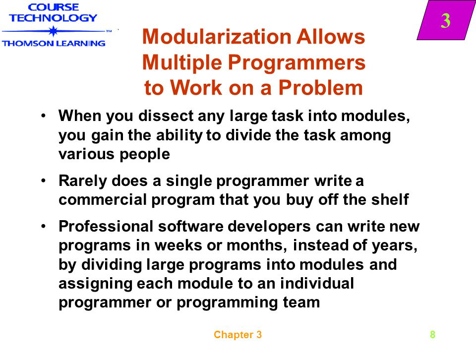 3 Chapter 319 Declaring Variables The primary work of most modules in most programs you write is to manipulate data Many program languages require you to declare all variables before you use them Declaring a variable involves providing a name for the memory location where the computer will store the variable value and notifying the computer what type of data to expect