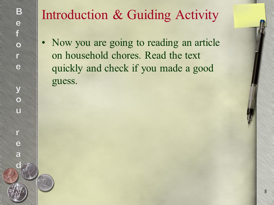 Introduction & Guiding Activity Now you are going to reading an article on household chores.