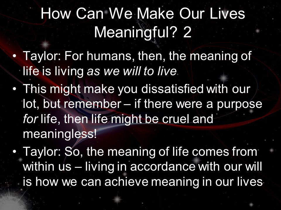 How Can We Make Our Lives Meaningful.