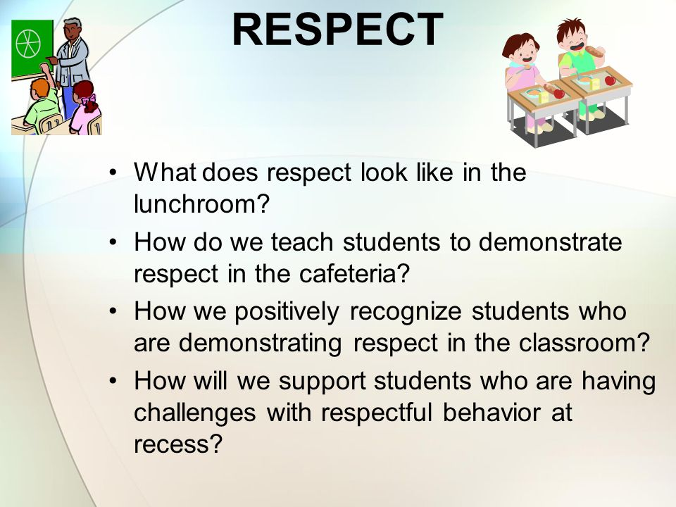 Westgate Elementary Respect Responsibility Safety