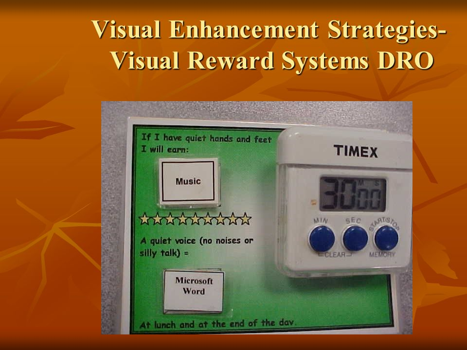 Visual Enhancement Strategies- Visual Reward Systems DRO