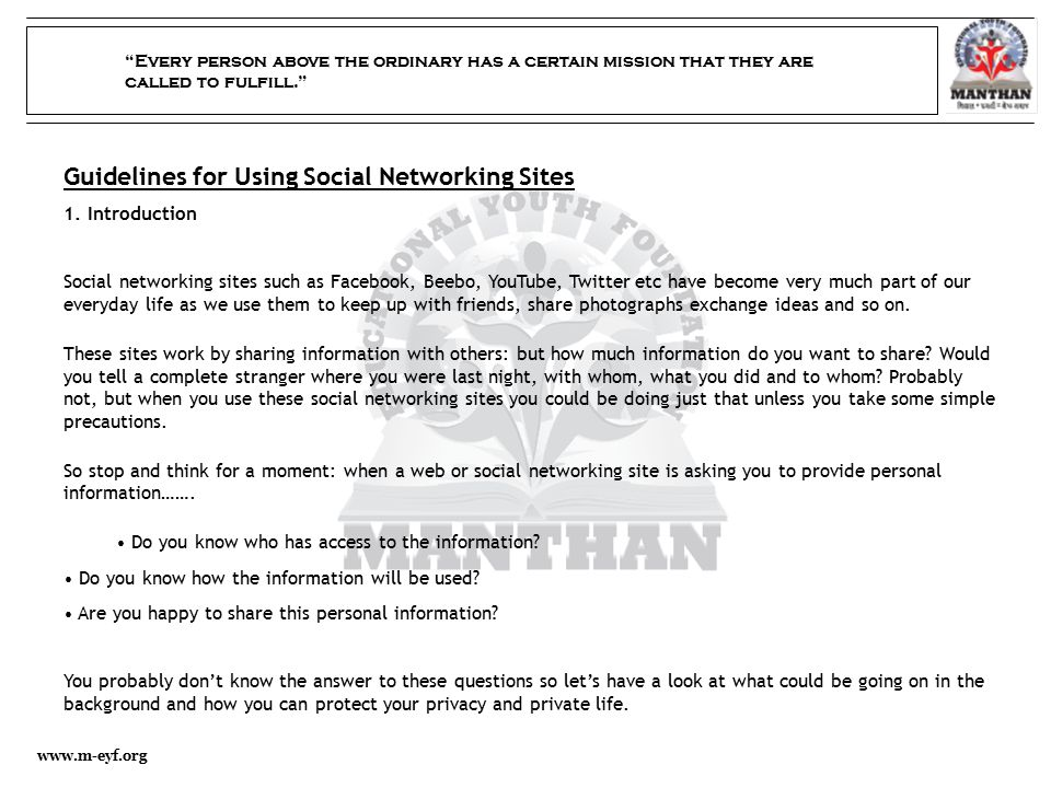 """""""Every person above the ordinary has a certain mission that they are called to fulfill."""" www.m-eyf.org Guidelines for Using Social Networking Sites 1."""