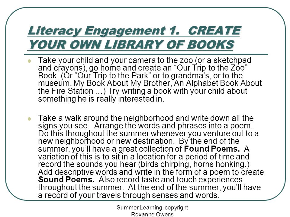 Summer Learning, copyright Roxanne Owens Literacy Engagement 1.