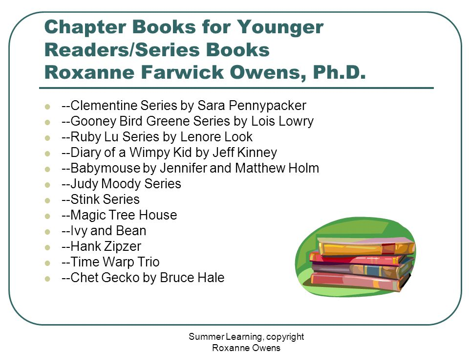 Summer Learning, copyright Roxanne Owens Chapter Books for Younger Readers/Series Books Roxanne Farwick Owens, Ph.D.