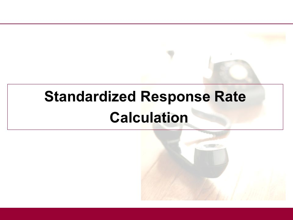 Standardized Response Rate Calculation