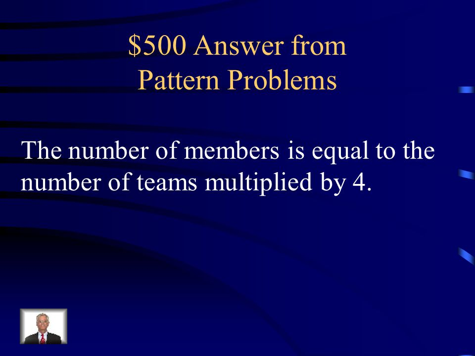 $500 Question from Pattern Problems How can the pattern shown in the table below be described.
