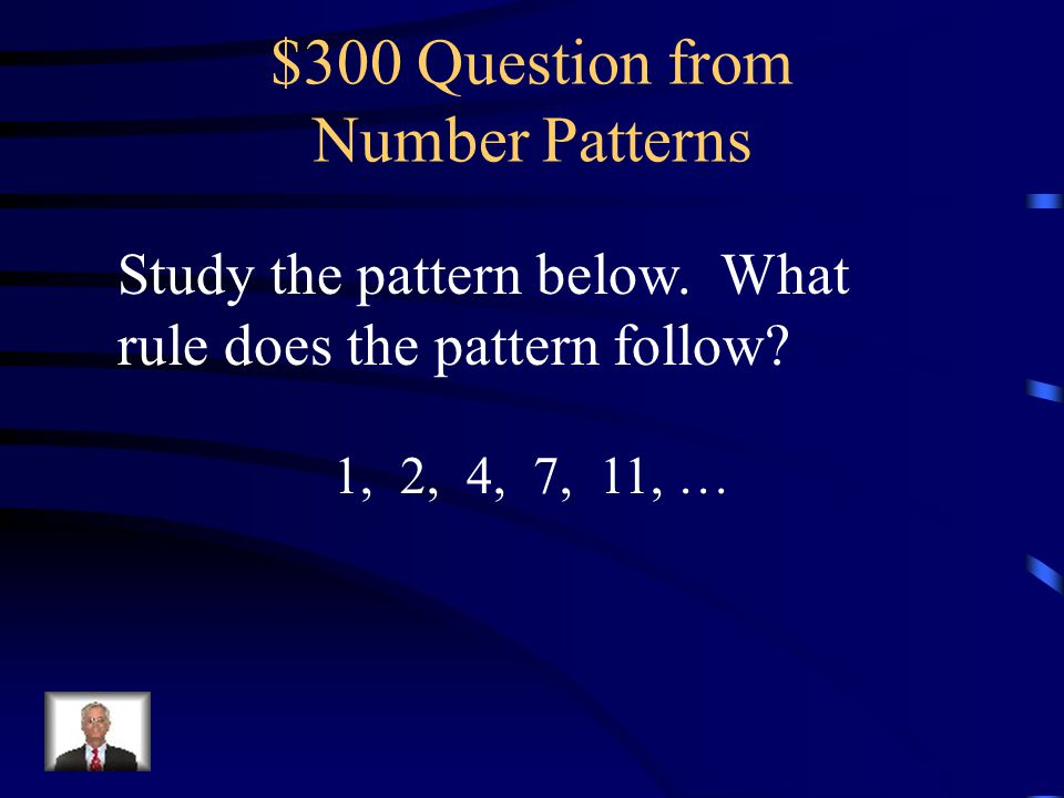 $300 Question from Patterns in Tables The chart shows how many buttons are needed for each shirt.
