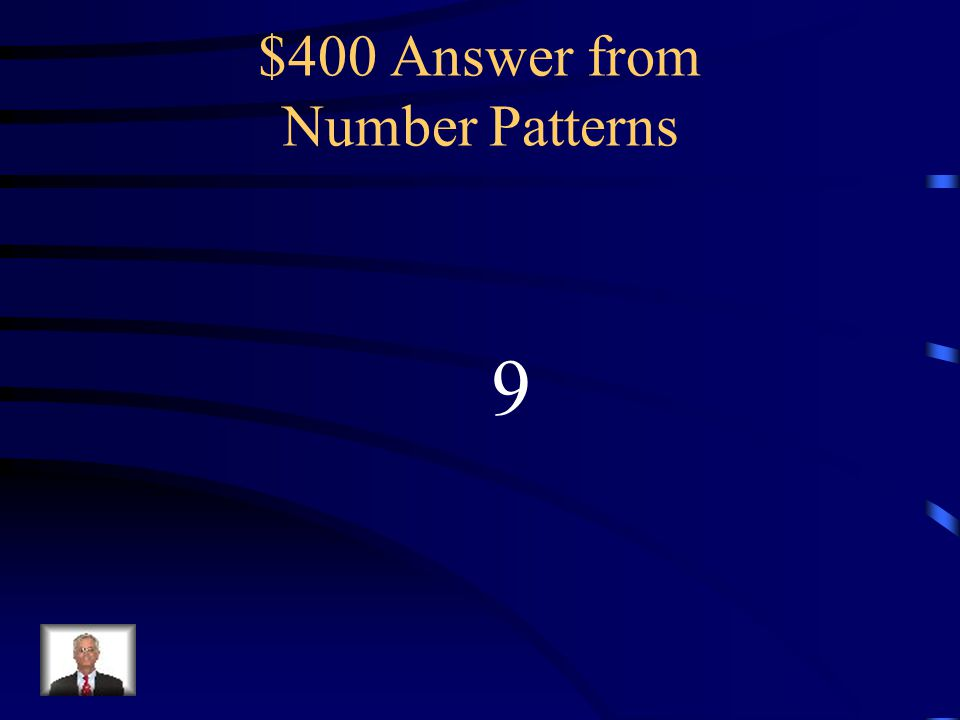 $400 Question from Number Patterns What is the missing number in the pattern below.