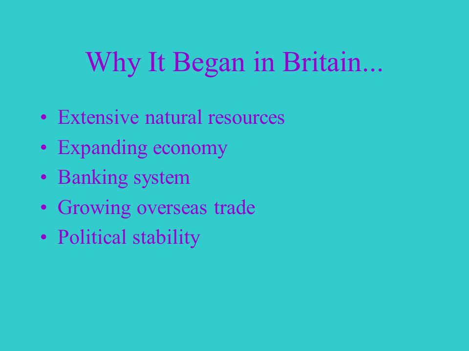 Why It Began in Britain...