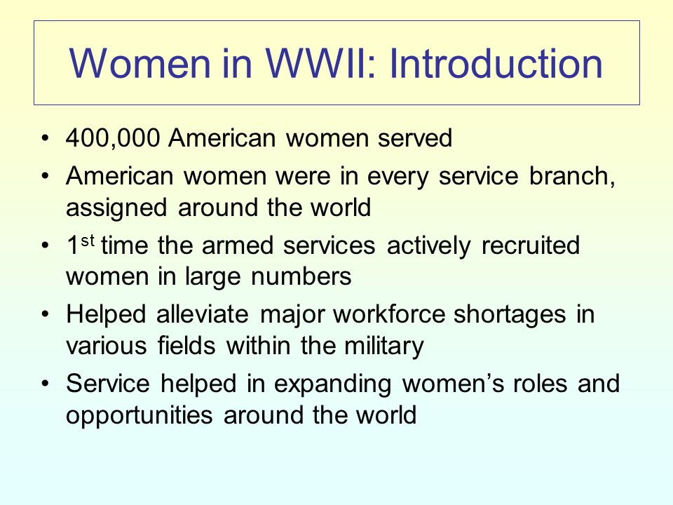 Women in WWII Army Nurse Corps (ANC) Navy Nurse Corps Women's Army Auxiliary Corps (WAAC) and Women's Army Corps (WAC) Women Accepted for Volunteer Emergency Service (WAVES) Marine Corps Women's Reserve Women's Reserve of the Coast Guard Reserve (SPARs) Women Airforce Service Pilots (WASP)