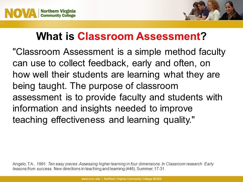 Steps to Using CATs Phase I: Planning a Classroom Assessment Project Step 1: Choose the class in which to carry out the Classroom Assessment Project.