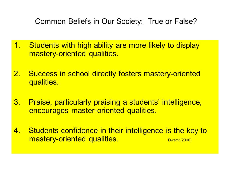 1.Students with high ability are more likely to display mastery-oriented qualities.