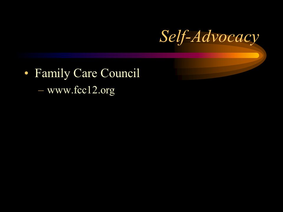 Self-Advocacy Family Care Council –www.fcc12.org