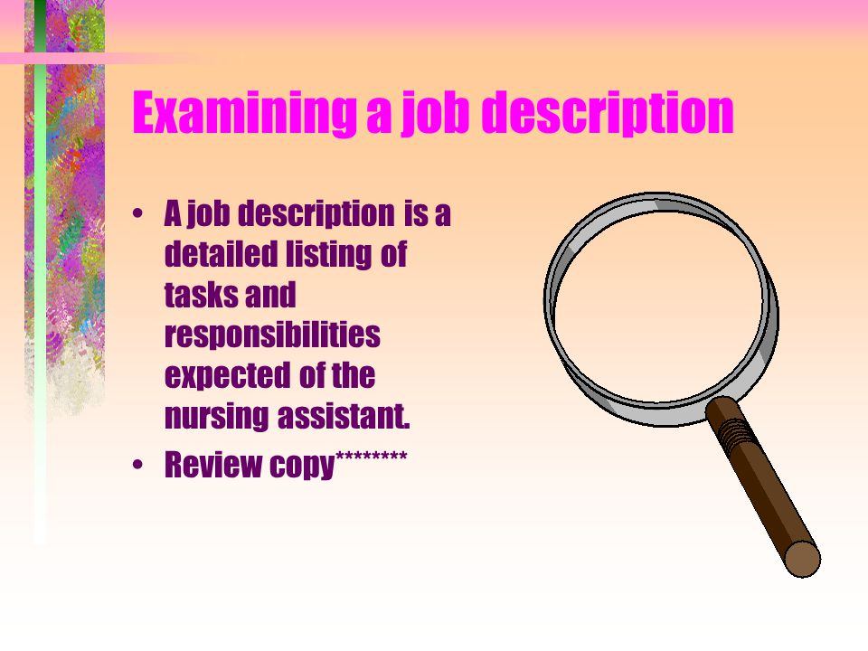Describe Responsibilities of NAR's Getting the job –Must complete NAR course –Must pass competency exam –Complete interview process including criminal