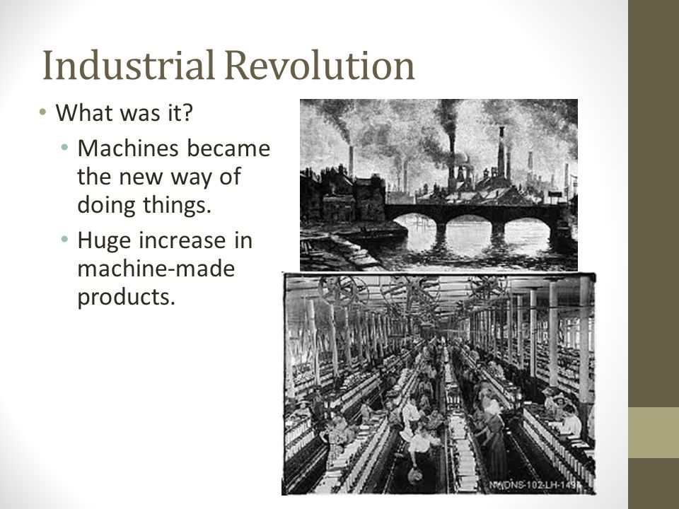 The Industrial Revolution Ch. 25.1